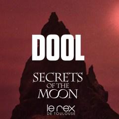 DOOL + SECRETS OF THE MOON + CARONTE @u Rex