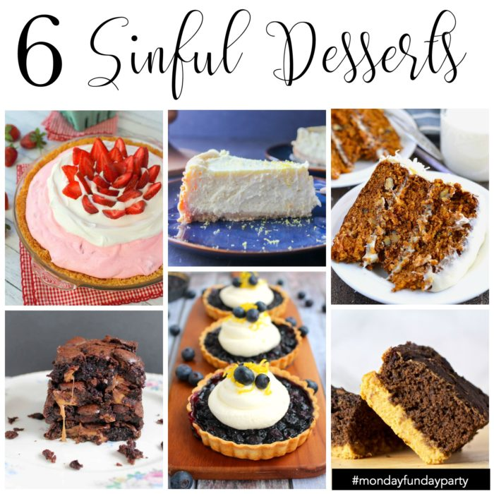 6 sinful desserts