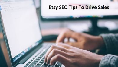 Photo of Etsy SEO Tips to Drive Sales
