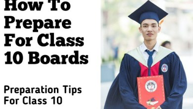 Photo of How To Prepare For Class 10 Boards