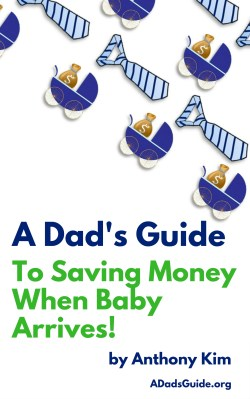 A Dads Guide to Saving Money When Baby Arrives