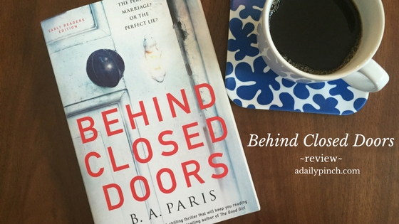 Review of Behind Closed Doors by B.A. Paris