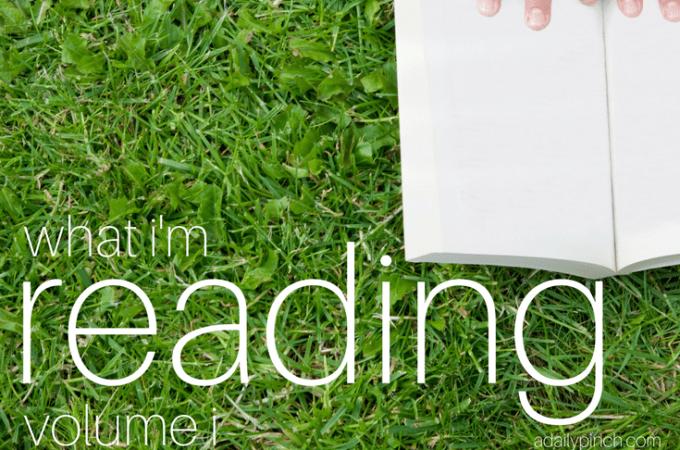 What I'm Reading - Volume I