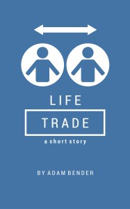Life Trade NEW COVER