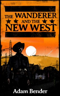 The cover for The Wanderer and the New West