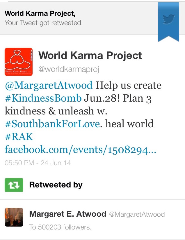 Margaret Atwood re-twitter #1000Kindness to her 500203 followers