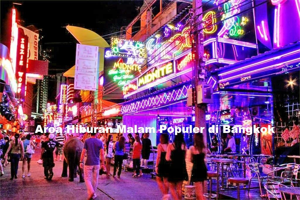 Fakta Kehidupan Malam Di Thailand Gairah Kehidupan Malam Di Bangkok Thailand