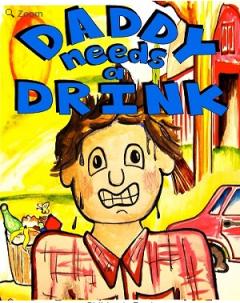 Daddy Needs a Drink Children's Book