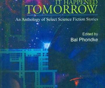 """It Happened Tomorrow"" - Edited by Bal Phondke - A Review by Nandini Pandya   Adbhut.in"