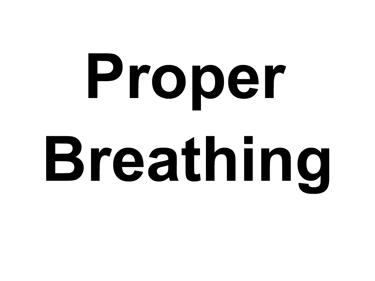 How To Breathe Properly