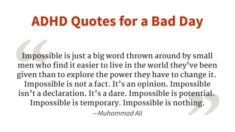 """Impossible is just a big word."" - Muhammed Ali"