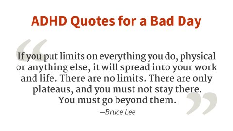 """There are no limits."" - Bruce Lee"