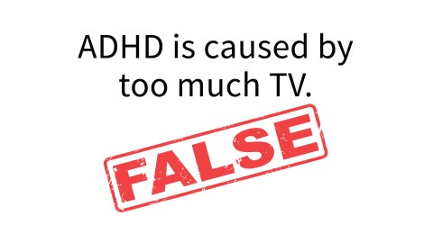 ADHD is NOT caused by too much TV