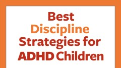 50 best discipline strategies for children with ADHD