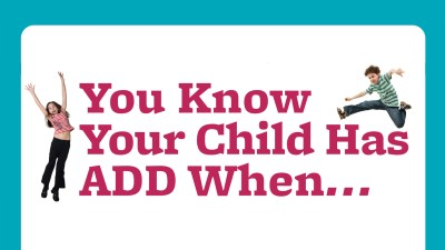 You know your child has ADHD when...