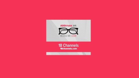 18 Channels is a pick for best blog about adult ADHD