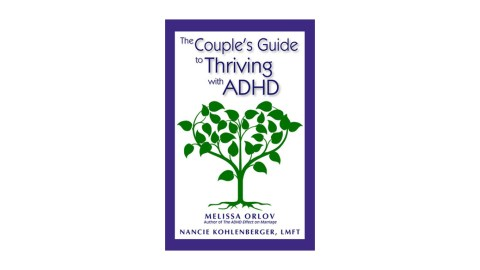 The Couple's Guide to Thriving with ADHD is a great book for people who have been recently diagnosed with ADHD