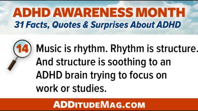 Music is rhythm. Rhythm is structure. And structure is soothing to an ADHD brain trying to focus on work or studies.
