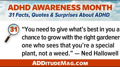 """""""You need to give what's best in you a chance to grow with the right gardener, one who sees that you're a special plant, not a weed."""" - Ned Hallowell"""