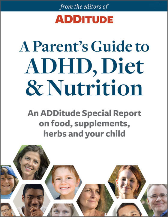 ADDitude eBook: Parent's Guide To ADHD Diet and Nutrition Cover