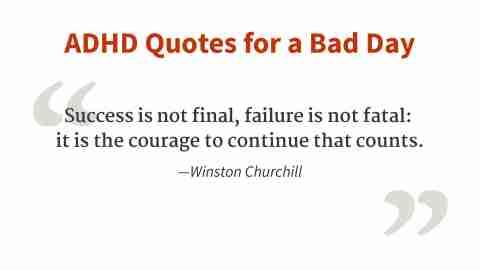 """""""Success is not final, failure is not fatal."""" - Winston Churchill"""