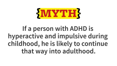 "Many with ADHD never manifest excessive levels of hyperactivity or impulsivity in childhood or beyond. Among those who are more ""hyper"" and impulsive in childhood, a substantial percentage outgrow the symptoms by middle childhood or early adolescence. But impairments in focusing and sustaining attention, organizing tasks, managing emotions, and using working memory may persist and become problematic, as the person enters adolescence and adulthood."
