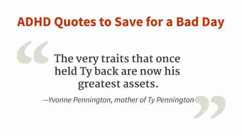 """The very traits that once held Ty back are now his greatest assets."" - Yvonne Pennington"