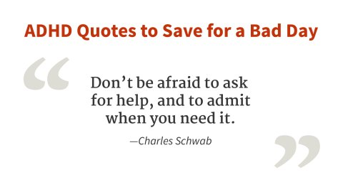 """Don't be afraid to ask for help."" - Charles Schwab"