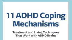 Treatment and Living Techniques That Work with ADHD Brains