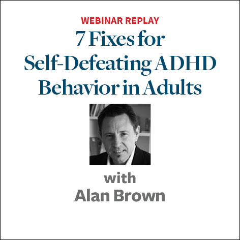 7 fixes for self defeating adhd behaviors2