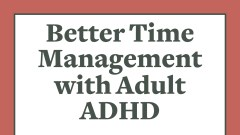 Better time management with adult ADHD