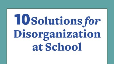 Solutions for disorganization at school