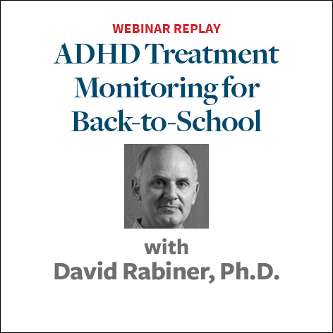 ADHD Treatment Monitoring for Back to School