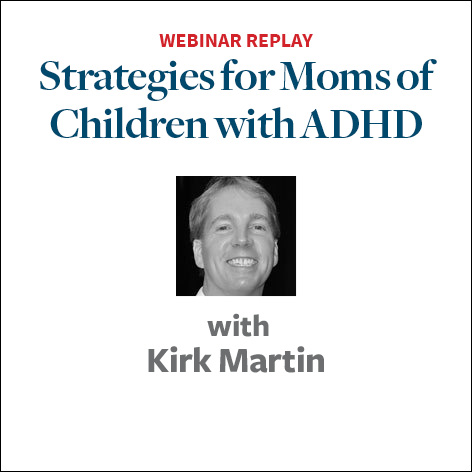 strategies for moms of kids with adhd