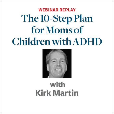 the 10 step plan for moms of kids with adhd2