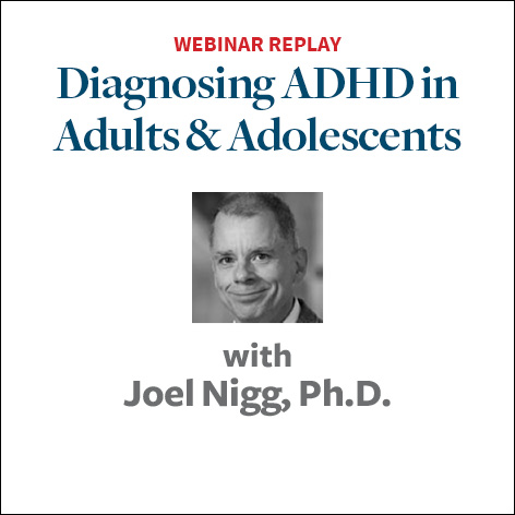 Diagnosing ADHD in Adults and Adolescents