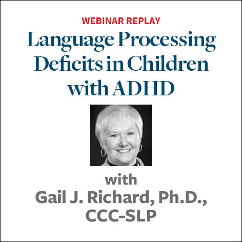 "Language Processing Disorder: ""What Do You Mean?"""