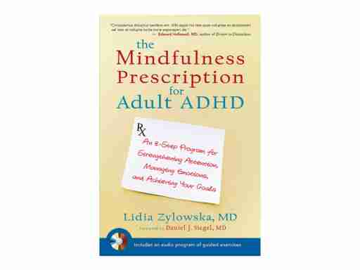 Mindfulness prescription for adhd adults