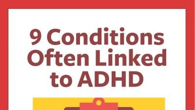 The 9 ADHD Comorbid Conditions