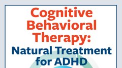 DBT for ADHD: Why Dialectical Behavior Therapy Works