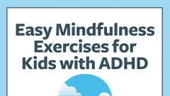 Adhd Parenting 4 Mindfulness Techniques >> Mindfulness Meditation For A Child S Adhd Natural Adhd Treatment