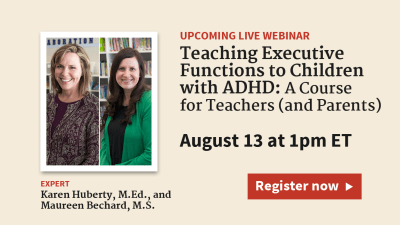 Teaching Executive Functions to Children with ADHD: A Course for Teachers (and Parents)
