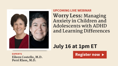 Worry Less: Managing Anxiety in Children and Adolescents with ADHD