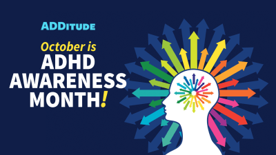 ADHD Awareness Month 2019