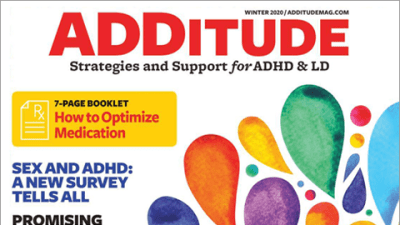 Winter 2019 issue of ADDitude magazine