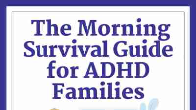 Morning Routines for ADHD Families