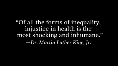 Dr. Martin Luther King, Jr. on health care equality