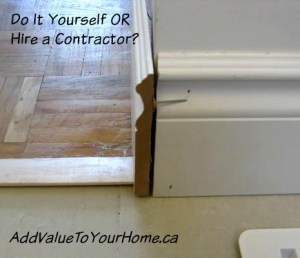 Do It Yourself or Hire a Contractor?