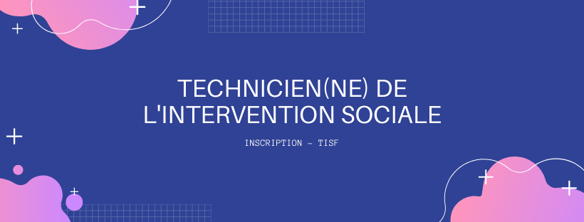 [Inscription sélection] TISF
