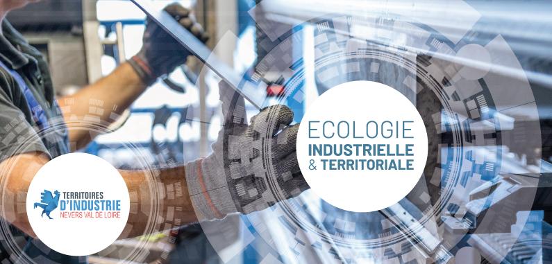 Engagez-vous dans une démarche d'Écologie Industrielle et Territoriale !